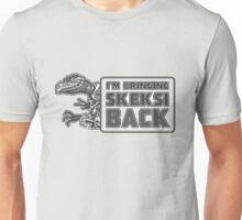 Bringing Skeksi Back Unisex T-Shirt