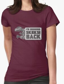 Bringing Skeksi Back Womens Fitted T-Shirt