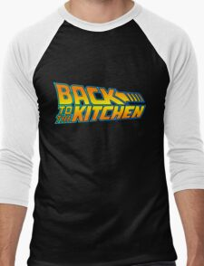 Back to the Kitchen Men's Baseball ¾ T-Shirt