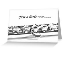 Flute Note Card: Just a Little Note Greeting Card
