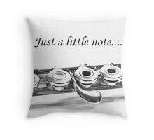 Flute Note Card: Just a Little Note Throw Pillow
