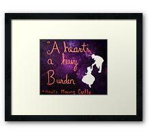 A Heart's a Heavy Burden Framed Print