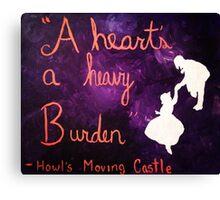 A Heart's a Heavy Burden Canvas Print