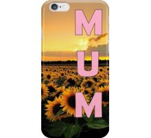 Sunflower Mum iPhone Case/Skin