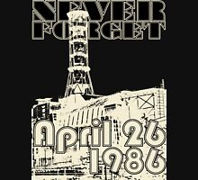 NEVER FORGET April 26, 1986 T-Shirt