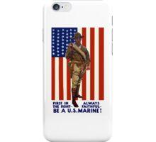 Always Faithful -- Be A U.S. Marine iPhone Case/Skin