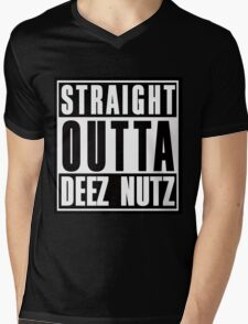 Straight Outta Deez Nuts Mens V-Neck T-Shirt