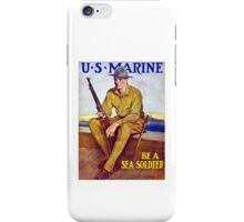 US Marine - Be A Sea Soldier iPhone Case/Skin