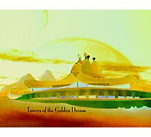 Towers of the Golden Dream Photographic Print