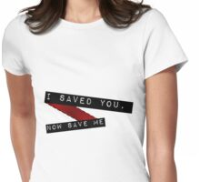 "Emma & Regina ""Save Me"" Womens Fitted T-Shirt"