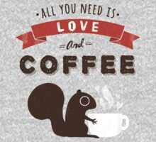 All You Need is Love and Coffee  One Piece - Short Sleeve