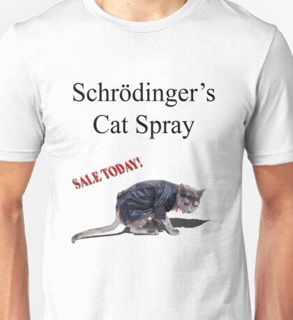 Schrodinger's Cat Spray Unisex T-Shirt