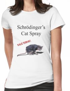 Schrodinger's Cat Spray Womens Fitted T-Shirt