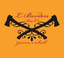 L. Bordan Axe Company by FAMOUSAFTERDETH