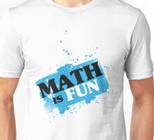 Wear and Learn Math is fun Unisex T-Shirt
