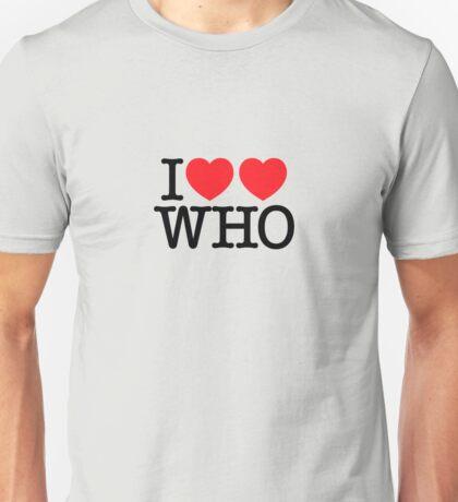 I ♥♥ WHO (light) Unisex T-Shirt
