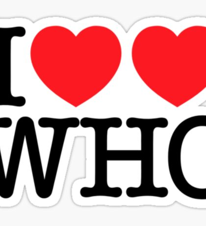 I ♥♥ WHO (light) Sticker