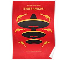 No285 My Three Amigos minimal movie poster Poster