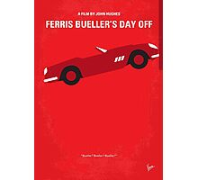 No292 My Ferris Bueller's day off minimal movie poster Photographic Print