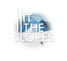 Hit The Slopes Photographic Print