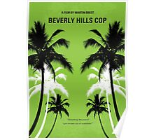 No294 My Beverly Hills cop minimal movie poster Poster