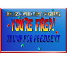 Trump For President  Photographic Print