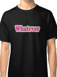Retro Neon Whatever  Classic T-Shirt
