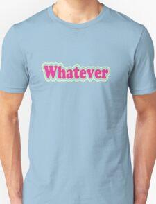 Retro Neon Whatever  Unisex T-Shirt