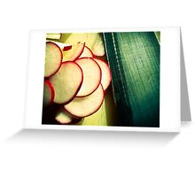 Radishes are good for me and good for you. Greeting Card