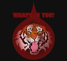 Tiger Blood - What's In You? Unisex T-Shirt