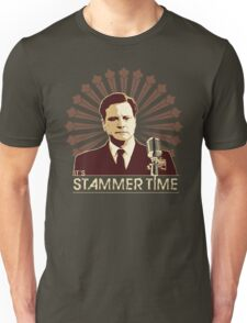 It's Stammer Time Unisex T-Shirt