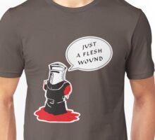 Just a flesh wound  Unisex T-Shirt