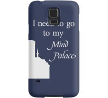 I Need To Go To My Mind Palace Samsung Galaxy Case/Skin