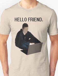 mr robot - hello friend Unisex T-Shirt