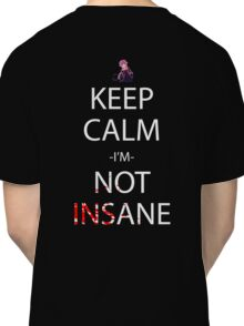 future diary mirai nikki yuno gasai keep calm i'm not insane anime manga shirt Classic T-Shirt