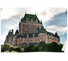 Chateau de Frontenac in Quebec City, Canada Poster