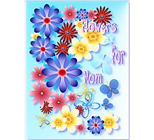 Flowers For Mom - blue Photographic Print