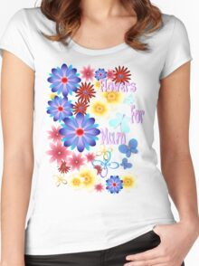 Flowers For Mum Women's Fitted Scoop T-Shirt