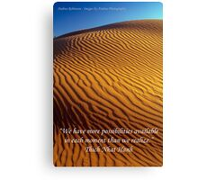 Possibility - Golden Desert Dunes with Quote Canvas Print
