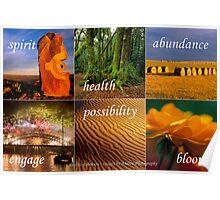 Spirit, Health, Abundance, Engage, Possibility, Bloom Print Poster