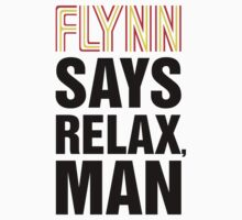 Flynn Says Relax, Man One Piece - Short Sleeve