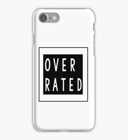 Overrated iPhone Case/Skin