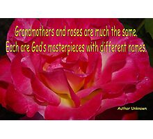 grammas and roses quote card Photographic Print