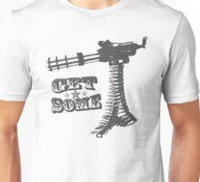 Get Some T-shirt Unisex T-Shirt