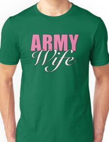 Army Wife Unisex T-Shirt