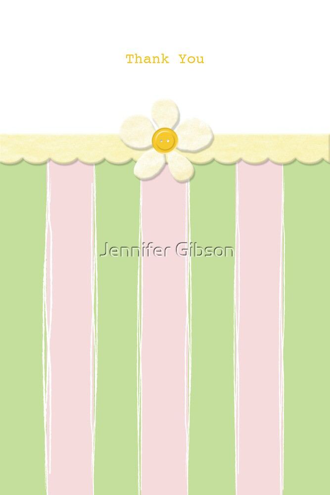 Thank You Card - Yellow Button Flower with Green and Pink Stripes by Jennifer Gibson