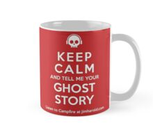 Keep Calm - Ghost Story Coffee Mug - 11 oz Mug
