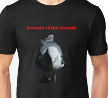 Beware Of The Seagull Unisex T-Shirt
