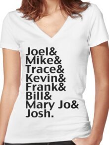 Joel & Mike & Trace & Kevin & Frank & Bill & Mary Jo & Josh.  Women's Fitted V-Neck T-Shirt