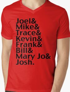 Joel & Mike & Trace & Kevin & Frank & Bill & Mary Jo & Josh.  Mens V-Neck T-Shirt